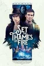 Watch Set the Thames on Fire Online Putlocker