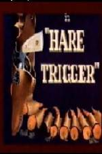 Watch Hare Trigger Online 123movies