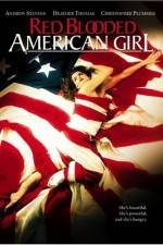 Watch Red Blooded American Girl Online 123movies