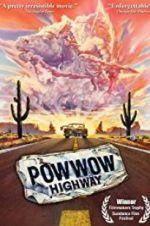 Watch Powwow Highway Online Putlocker
