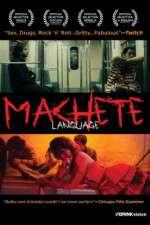 Watch Machete Language Online Putlocker
