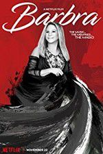 Watch Barbra: The Music The Memries The Magic Online