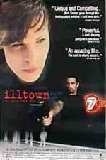 Watch Illtown Online Putlocker