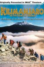 Watch Kilimanjaro: To the Roof of Africa Online 123movies