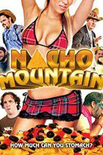 Watch Nacho Mountain Online Putlocker