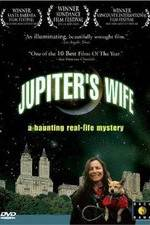 Watch Jupiter's Wife Online Putlocker