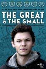 Watch The Great & The Small Online 123movies