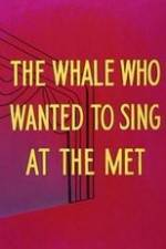 Watch Willie the Operatic Whale Online 123movies