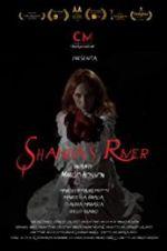 Watch Shanda\'s River Online Putlocker