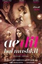 Watch Ae Dil Hai Mushkil Online Putlocker
