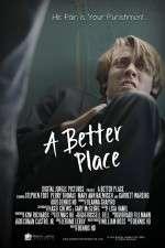 Watch A Better Place Online Putlocker