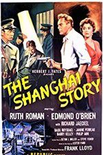 Watch The Shanghai Story Online Putlocker