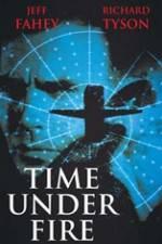 Watch Time Under Fire Online Putlocker