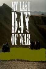 Watch Il mio ultimo giorno di guerra Online Putlocker
