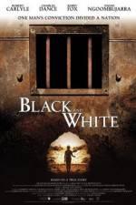 Watch Black and White Online Putlocker