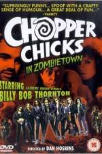 Watch Chopper Chicks in Zombietown Online Putlocker