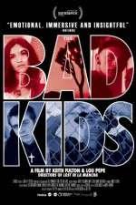 Watch The Bad Kids Online 123movies