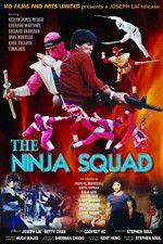 Watch The Ninja Squad Putlocker