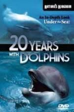 Watch Twenty Years with the Dolphins Online Putlocker