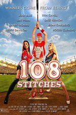 Watch 108 Stitches Online Putlocker