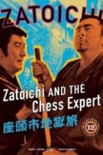Watch Zatoichi and the Chess Expert Online Putlocker