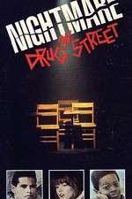 Watch A Nightmare on Drug Street Online 123movies