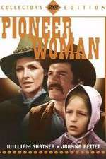 Watch Pioneer Woman Online 123movies