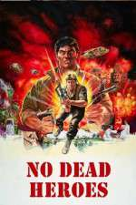 Watch No Dead Heroes Online Putlocker