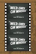 Watch Wild Ones on Wheels Online Putlocker