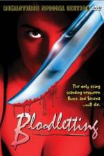 Watch Bloodletting Online 123movies