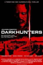 Watch Darkhunters Online 123movies