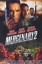 Watch Mercenary II: Thick & Thin Online 123movies