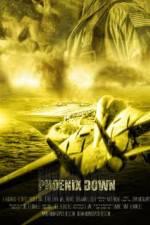 Watch Phoenix Down Online Putlocker