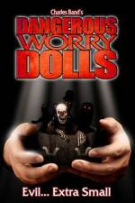 Watch Dangerous Worry Dolls Online Putlocker