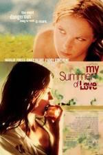 Watch My Summer of Love Online Putlocker