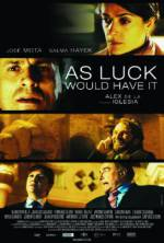 Watch As Luck Would Have It Online 123movies