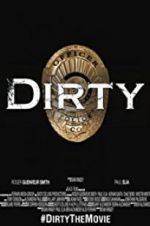 Watch Dirty Online Putlocker