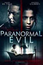 Watch Paranormal Evil Online Putlocker