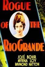 Watch Rogue of the Rio Grande Online Putlocker