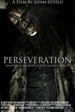 Watch Perseveration Online 123movies