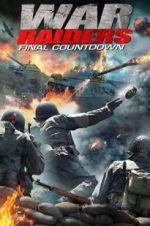 Watch War Raiders Online Putlocker