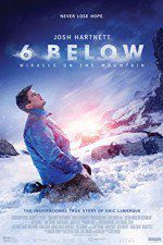 Watch 6 Below: Miracle on the Mountain Online Putlocker