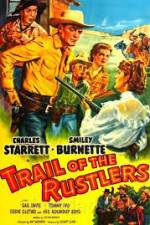 Watch Trail of the Rustlers Online 123movies