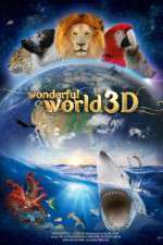 Watch Wonderful World 3D Online 123movies