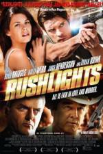 Watch Rushlights Online 123movies