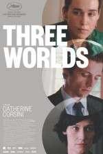Watch Three Worlds Online 123movies