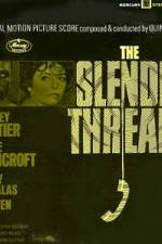 Watch The Slender Thread Online Putlocker