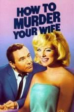Watch How to Murder Your Wife Online Putlocker