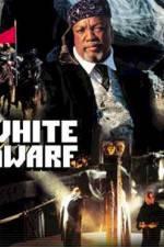 Watch White Dwarf Online Putlocker
