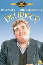 Watch Delirious Online Putlocker